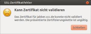 Screenshot Pidgin SSL-Zertifikatsfehler jabber.ccc.de